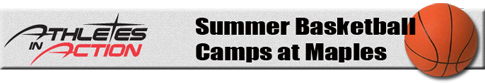 Athletes in Action summer basketball camps at Maples header logo.